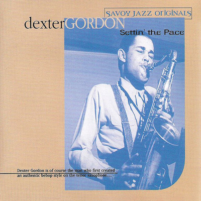 アルバム/Settin' The Pace/Dexter Gordon
