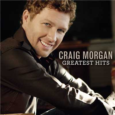 アルバム/Greatest Hits/Craig Morgan