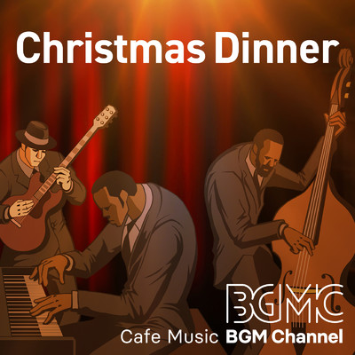 アルバム/Christmas Dinner/Cafe Music BGM channel