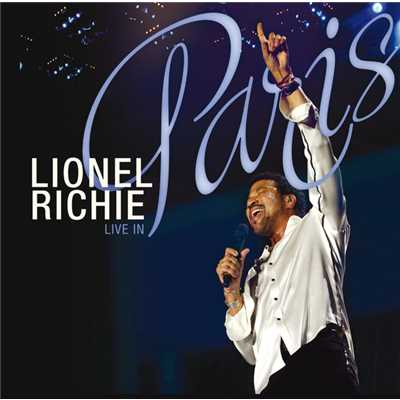 アルバム/Live In Paris (France)/Lionel Richie