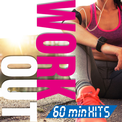 アルバム/WORK OUT 60min Hits/Various Artists