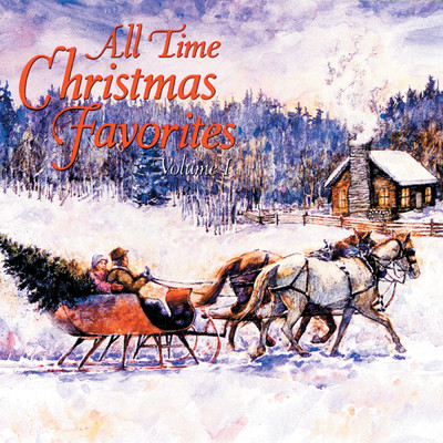アルバム/All Time Christmas Favorites (Volume I)/Various Artists