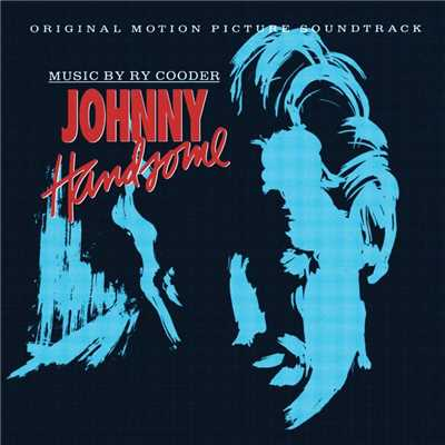 アルバム/Johnny Handsome [OST]/Ry Cooder