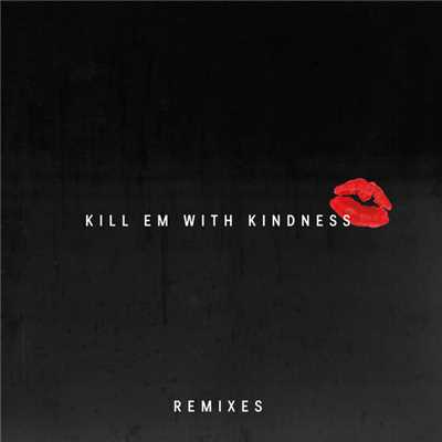 シングル/Kill Em With Kindness (Young Bombs Remix)/Selena Gomez