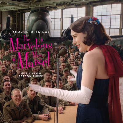 アルバム/The Marvelous Mrs. Maisel: Season 3 (Music From The Amazon Original Series)/Various Artists