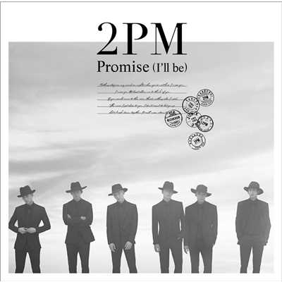 アルバム/Promise (I'll be) -Japanese ver.-/2PM