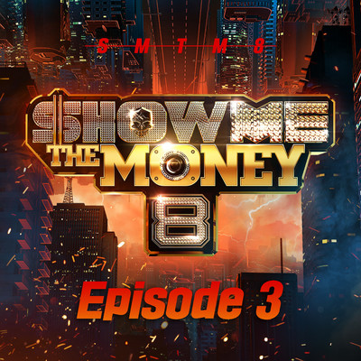 アルバム/Show Me The Money 8 Episode 3/Various Artists