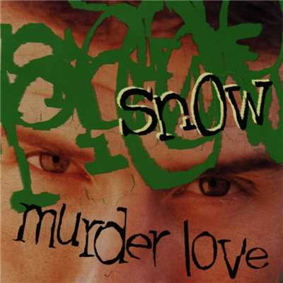 アルバム/Murder Love/Snow