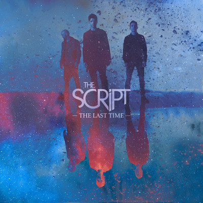 シングル/The Last Time/The Script