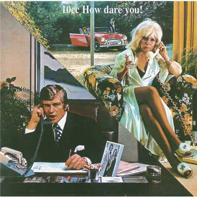 アルバム/How Dare You/10cc
