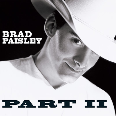 Part Two/Brad Paisley