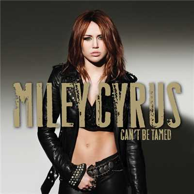 アルバム/Can't Be Tamed (iTunes Exclusive)/Miley Cyrus