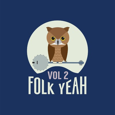 アルバム/Folk Yeah! Vol. 2/Various Artists