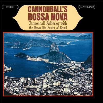 シングル/Clouds (24-Bit Mastering)/Cannonball Adderley/The Bossa Rio Sextet