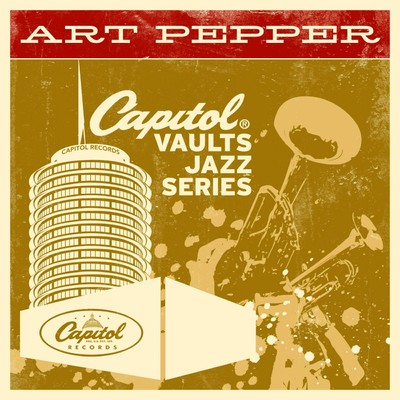 アルバム/The Capitol Vaults Jazz Series/Art Pepper