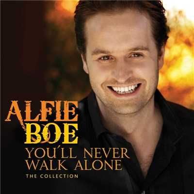 アルバム/You'll Never Walk Alone - The Collection/Alfie Boe