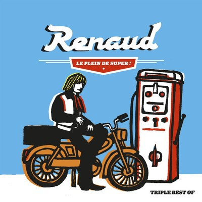 アルバム/Le plein de Super (Best of 1975-2012)/Renaud