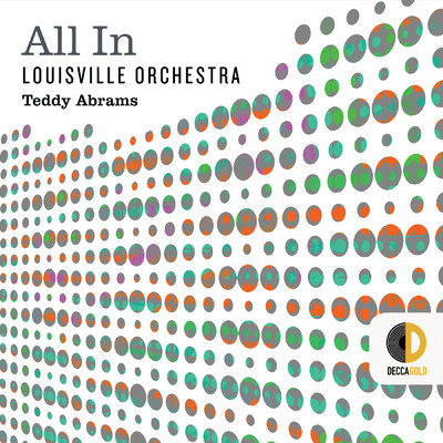 All In/Louisville Orchestra/Teddy Abrams