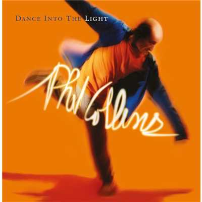 アルバム/Dance into the Light (2016 Remaster)/Phil Collins