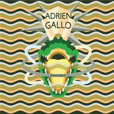 シングル/Crocodile/Adrien Gallo