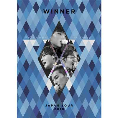 アルバム/WINNER JAPAN TOUR 2018 〜We'll always be young〜/WINNER