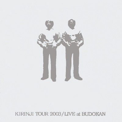アルバム/KIRINJI TOUR 2003 LIVE at BUDOKAN/キリンジ
