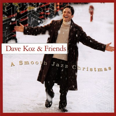 シングル/Smooth Jazz Christmas Overture/Dave Koz