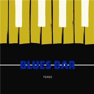 アルバム/Blues Bar/Teres