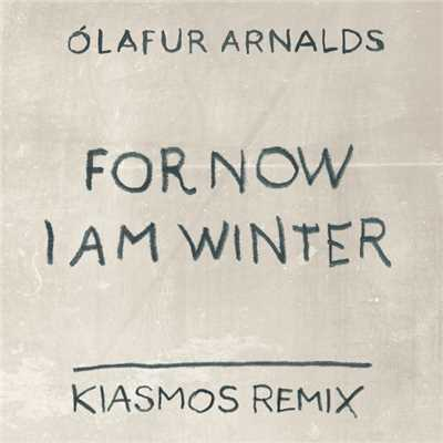 シングル/Arnalds: For Now I Am Winter (Kiasmos Remix)/Olafur Arnalds