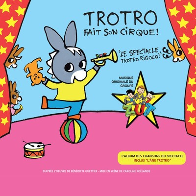 アルバム/Trotro fait son cirque (La musique du spectacle)/Various Artists