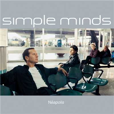 アルバム/Neapolis/Simple Minds