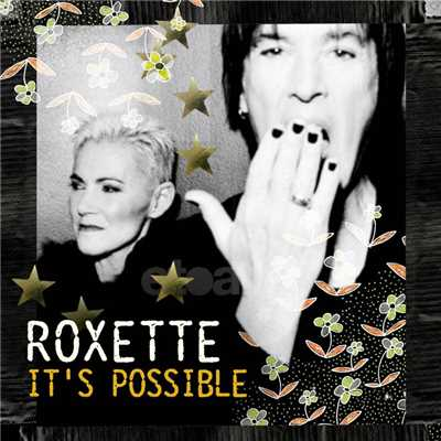 シングル/It's Possible (Tits & Ass Demo July 26, 2011)/Roxette