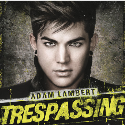 アルバム/Trespassing/Adam Lambert