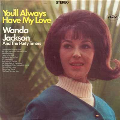 アルバム/You'll Always Have My Love/Wanda Jackson