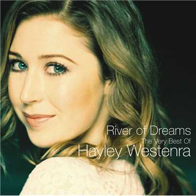 アルバム/River Of Dreams - The Very Best of Hayley Westenra/ヘイリー