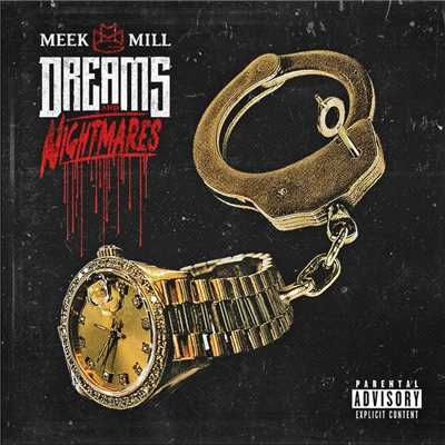 アルバム/Dreams and Nightmares (Deluxe Version)/Meek Mill