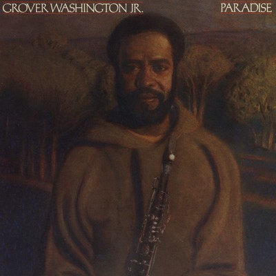 アルバム/Paradise/Grover Washington Jr.