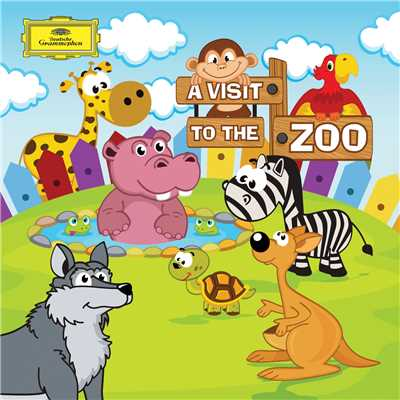 アルバム/A Visit To The Zoo (Classics For Kids)/Various Artists