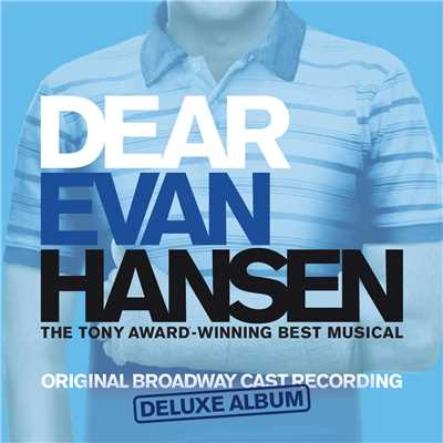 Waving Through A Window/Ben Platt & Original Broadway Cast of Dear Evan Hansen