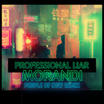 シングル/Professional Liar (People of Now Remix)/Morandi