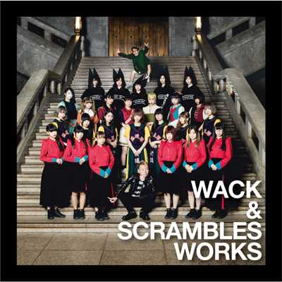 WACK & SCRAMBLES WORKS/Various Artists