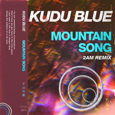 シングル/Mountain Song (2am Remix)/Kudu Blue