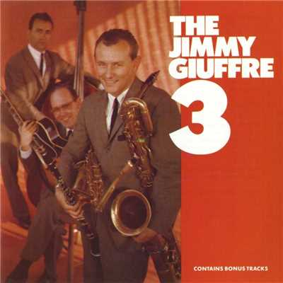 アルバム/The Jimmy Giuffre 3/Jimmy Giuffre