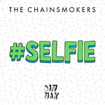シングル/#SELFIE/The Chainsmokers
