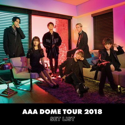 アルバム/AAA DOME TOUR 2018 COLOR A LIFE -SET LIST-/AAA