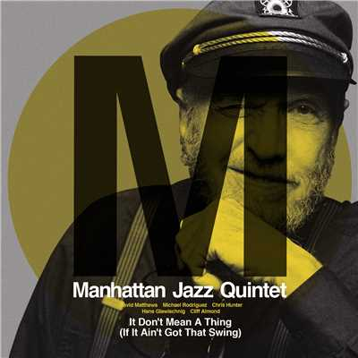 シングル/It Don't Mean A Thing If It Ain't Got That Swing/Manhattan Jazz Quintet