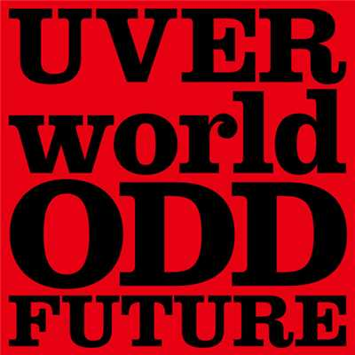 着うた®/ODD FUTURE short ver./UVERworld