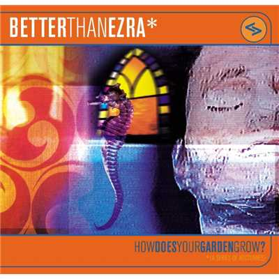 Everything in 2's/Better Than Ezra