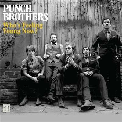 シングル/Soon or Never/Punch Brothers
