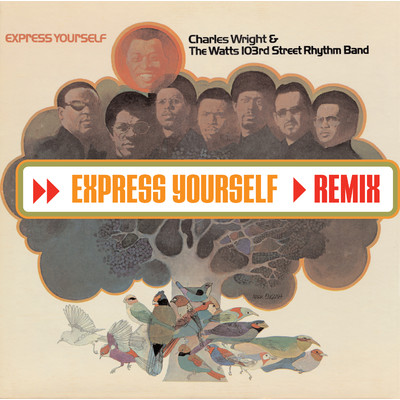 Charles Wright & The Watts 103rd. Street Rhythm Band